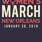 New Orleans Women's March January 20 2018 by oddduckshirts