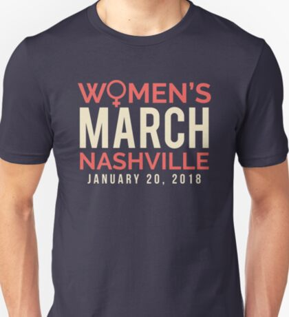 Nashville Women's March January 20 2018 T-Shirt