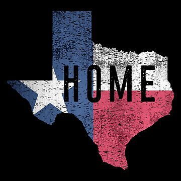 Distressed Texas Flag Home by OsoCrazyTees
