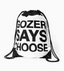 Gozer Says Choose (Basic Version) Drawstring Bag