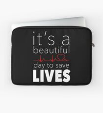 It's a Beautiful Day to Save Lives Quote of Grey's Laptop Sleeve