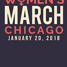 Chicago Women's March January 20 2018 by oddduckshirts