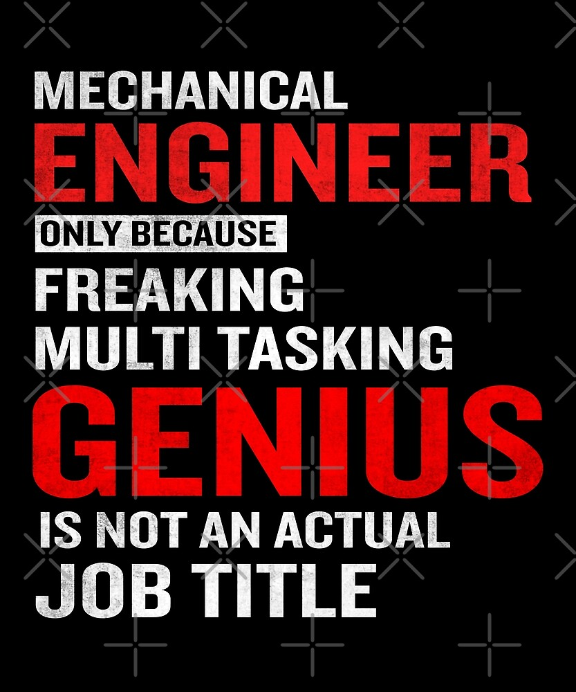 Mechanical Engineer Funny Job Title Quote Meaning By
