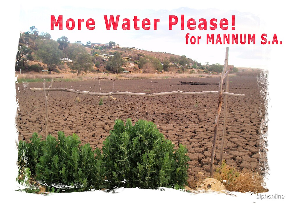 More water please for Mannum, S.A. by elphonline