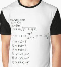Physics Problem Graphic T-Shirt