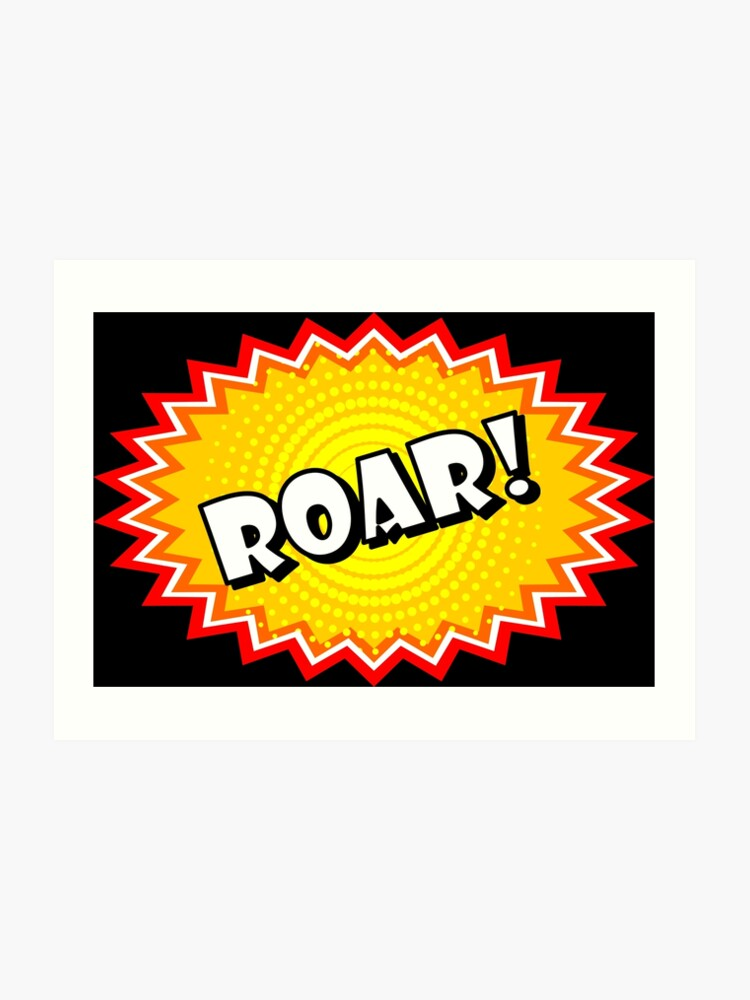 Roar onomatopoeia used in comic culture | Art Print