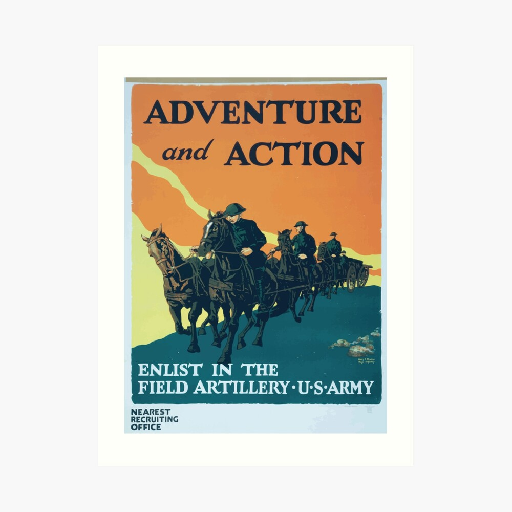 Adventure and action Enlist in the field artillery US Army Kunstdruck