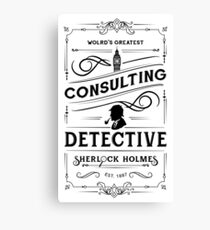 World's Greatest Consulting Detective  - Sherlock Holmes Canvas Print
