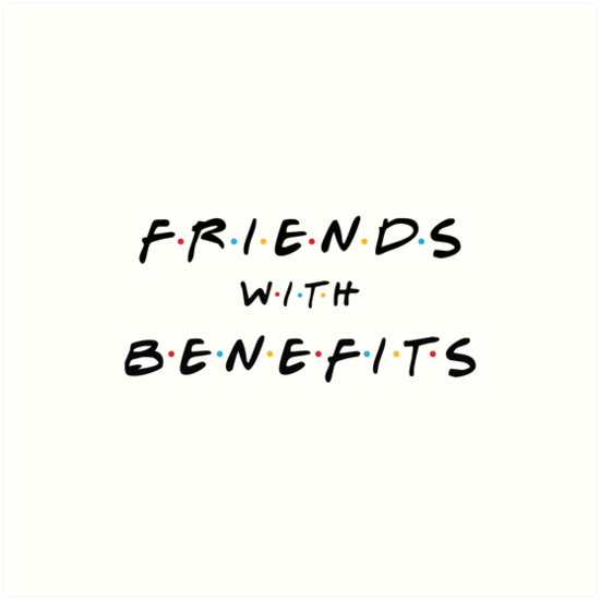 Advise friends with benefits art opinion you