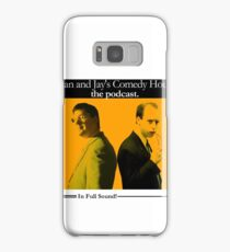 Dan And Jay's Comedy Hour. The Podcast. Samsung Galaxy Case/Skin