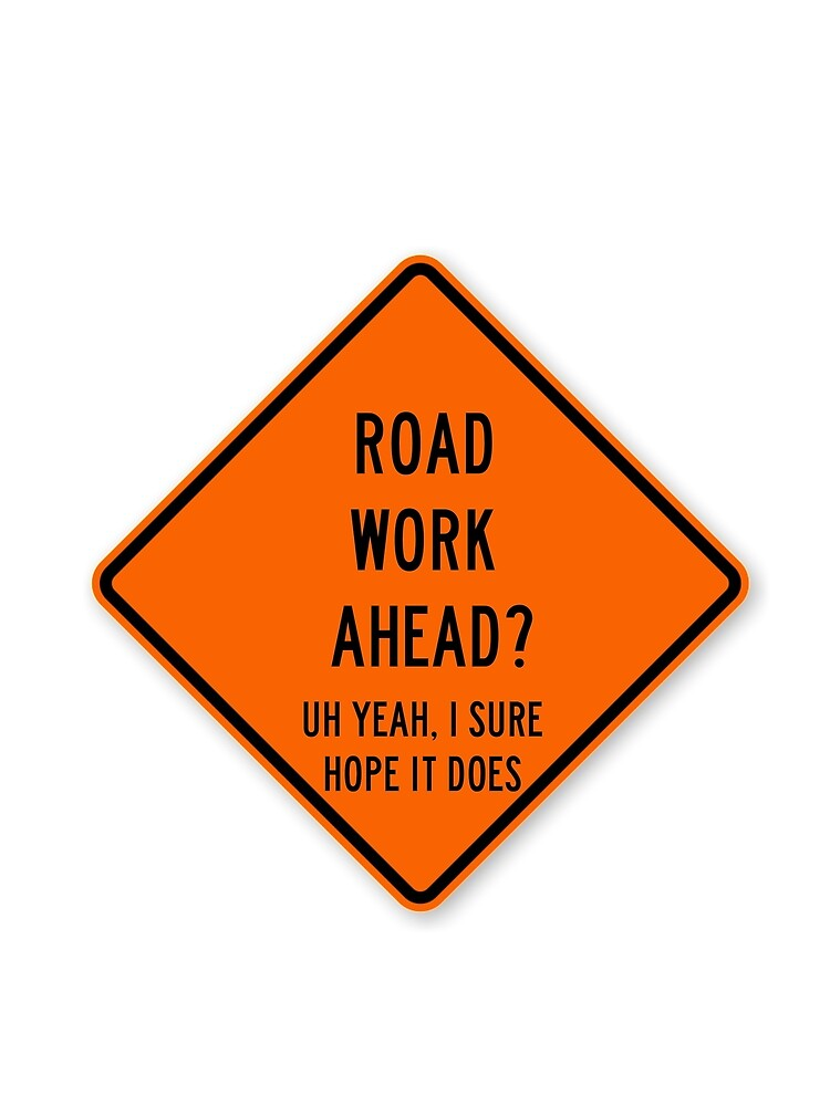 road work ahead by dancingmandy96