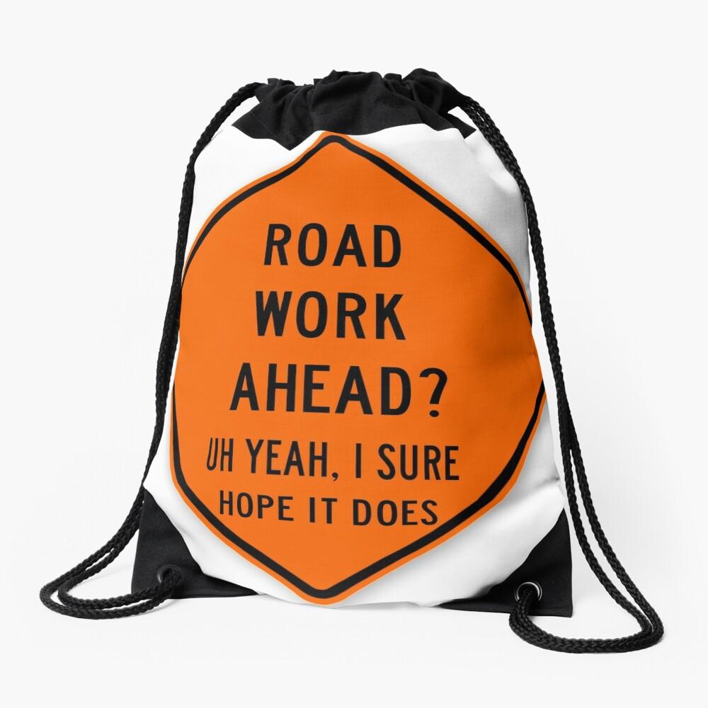 road work ahead Drawstring Bag