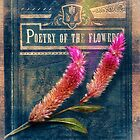 Poetry of the Flowers by Rene Crystal