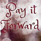 Pay It Forward by Scott Mitchell