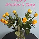 Yellow Roses for Mother's Day by CreativeEm