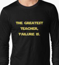 """""""The Greatest Teacher, Failure Is."""" Yoda v2 Long Sleeve T-Shirt"""