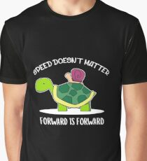 Speed Doesn't Matter Forward Is Forward - Turtle, Turtle Lover, Reptile, Animal Graphic T-Shirt