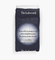 You have no Power Over Me - The Labyrinth Duvet Cover