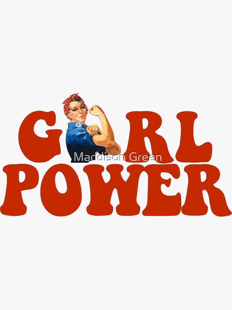 GIRL POWER Rosie The Riveter by maddisonegreen