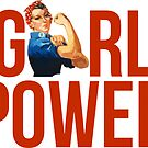 GIRL POWER Rosie The Riveter - Style 2  by Maddison Green