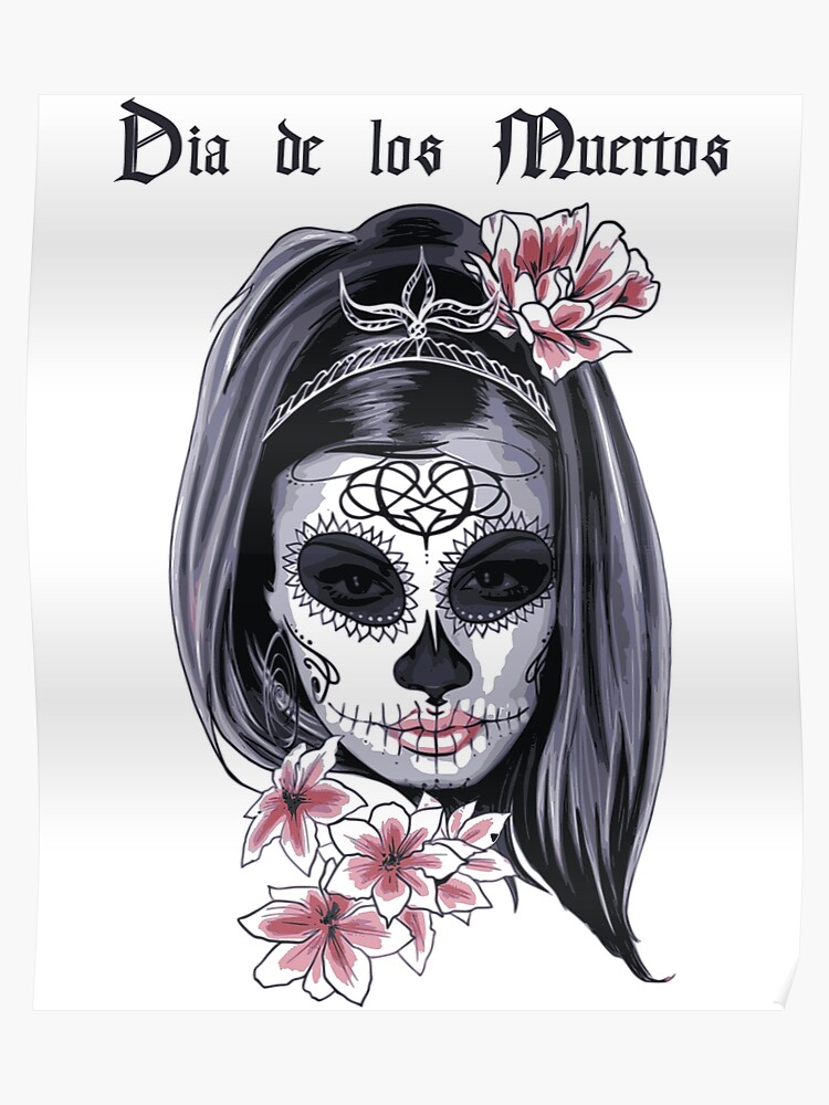 1e65930c9e7b Dia De Los Muertos Day of the Dead Sugar Skull Woman with Flowers | Poster