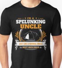 Spelunking Uncle Christmas Gift or Birthday Present Unisex T-Shirt