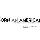 born an American - daniel webster by razvandrc
