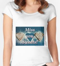 I really miss you, Sweetheart Women's Fitted Scoop T-Shirt