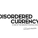 disordered currency - daniel webster by razvandrc