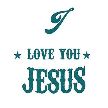 Love Jesus by thienantieu