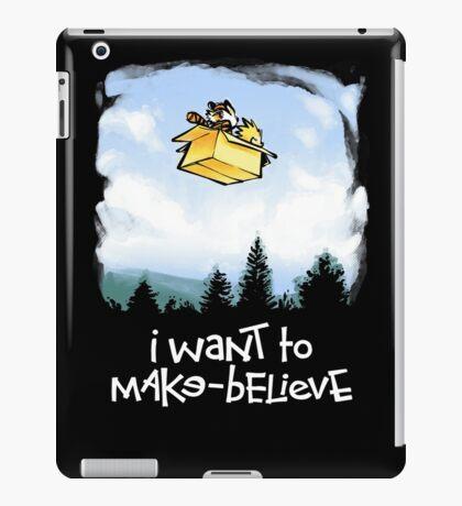 I Want To Make Believe iPad Case/Skin
