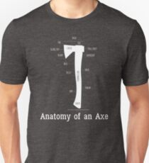 Anatomy of an Lumberjack Axe Unisex T-Shirt