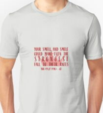 Your Smell and Smile Unisex T-Shirt