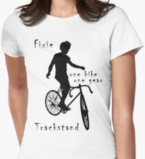 Fixie - one bike one gear - Trackstand (white) Fitted T-Shirt