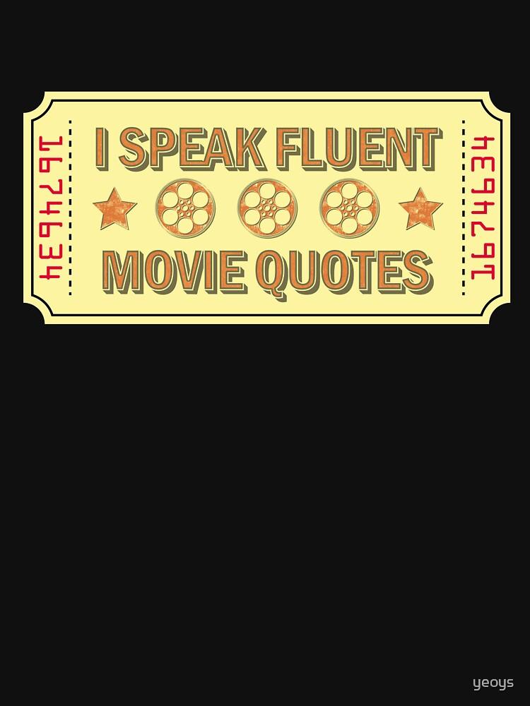 I Speak Fluent Movie Quotes - Movie Lover Gift von yeoys