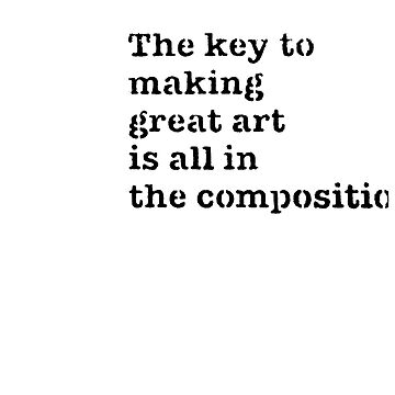 The Key To Great Art Is All In The Composition by PROM11