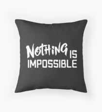 nothing is impossible Floor Pillow