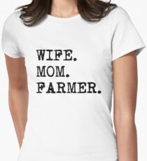 Wife. Mom. Farmer. Women's Fitted T-Shirt
