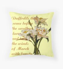 Daffodils That Come Before The Swallow Dares Shakespeare Quote Throw Pillow