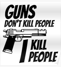 Guns Don't Kill People (Parody) Poster