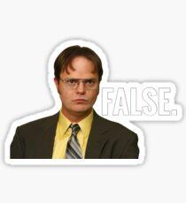 Dwight Schrute - False. Sticker