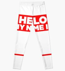 Hello My Name Is Tag Sticker & T-Shirt - Gift For Worker Sarcastic Leggings