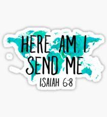 Here Am I Send Me Sticker & T-Shirt - Gift For Christian Sticker