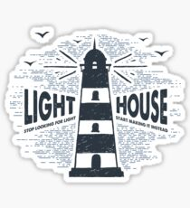 Lighthouse: Stop Looking for Light Start Making it Instead Sticker