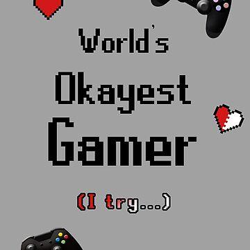 World's Okayest Gamer design by LindasDesign