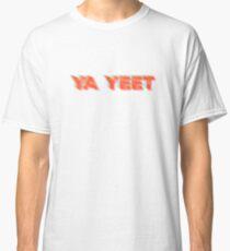 Camiseta clásica Ya Yeet