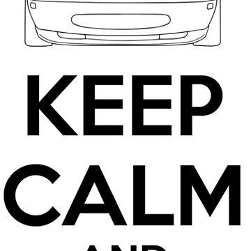 Keep Calm And Drive Miata NA by MiataApparel