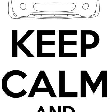 Keep Calm And Drive Miata NC by MiataApparel