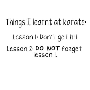 What I learnt at karate by hbdshirts