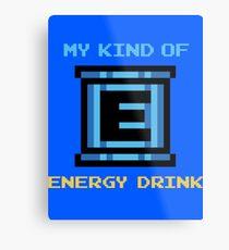My Kind of Energy Drink Metal Print